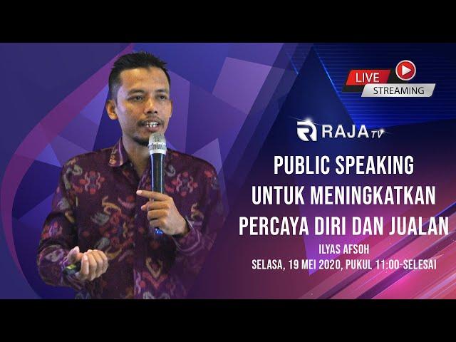 Public Speaking Untuk Meningkatkan Percaya Diri dan Jualan