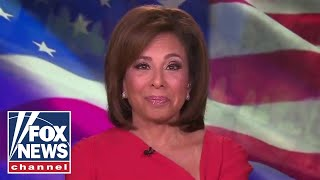 Judge Jeanine: There is no longer justification to shut down America
