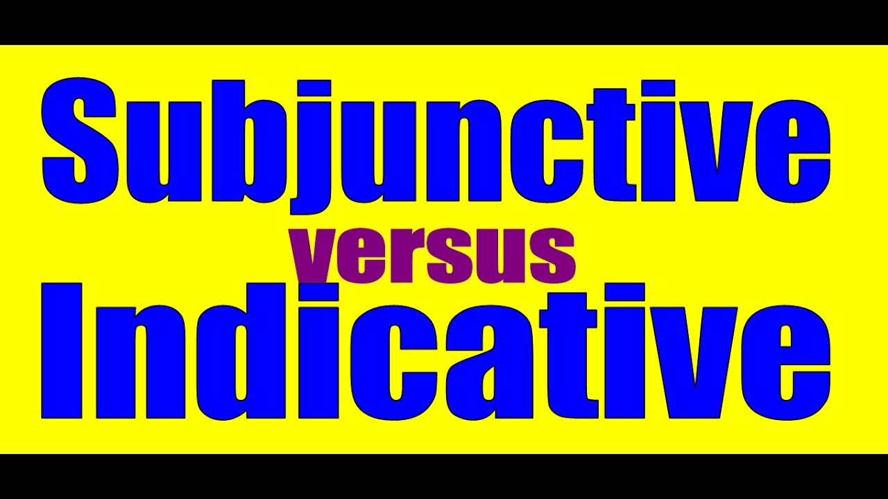 Subjunctive vs  Indicative: Spanish Lesson / Practice
