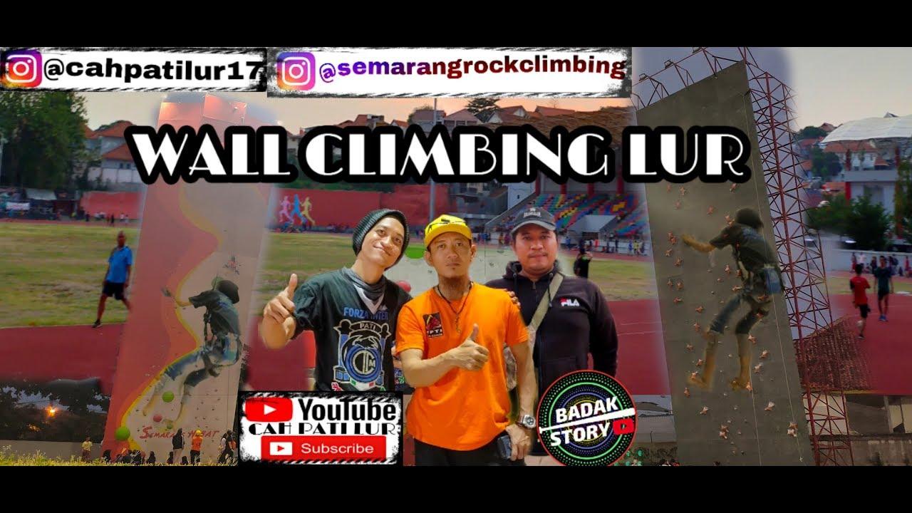 Challenge Wall Climbing Semarang Rock Climbing Club Youtube