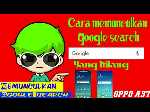 Cara Memunculkan Google Search / Widged Yang Hilang Oppo A37f    Tutorial Android