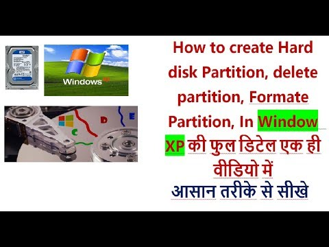 How To Create Partition, Delete Or Format In Windows XP