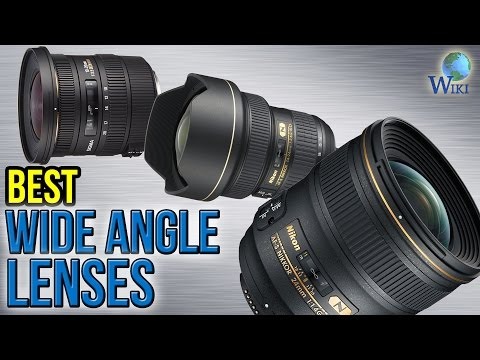 10 Best Wide Angle Lenses 2017