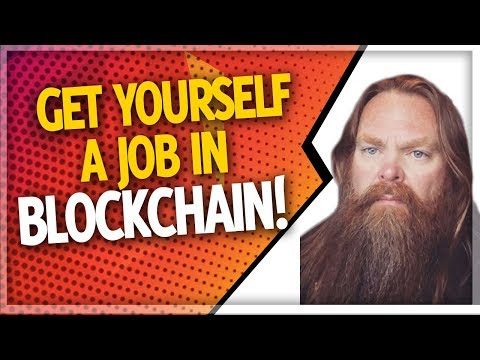 How To Get A Blockchain Job (2018)