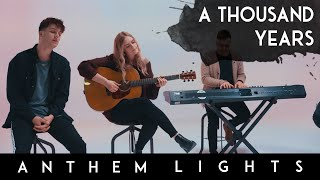 Download A Thousand Years - Christina Perri | Anthem Lights (feat. Megan Davies) Mp3 and Videos