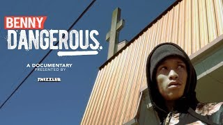 benny dangerous the documentary