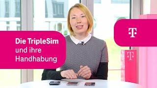 Telekom: Die TripleSim der Telekom und ihre Handhabung
