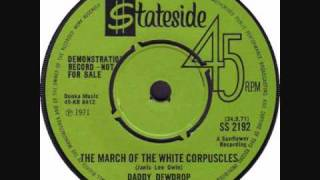 Daddy Dewdrop - The march of the white corpuscles (1971)
