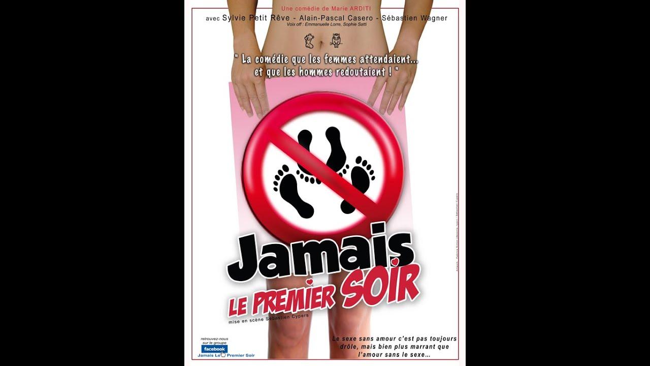 JAMAIS LE PREMIER SOIR - comédie théâtre, café-théâtre