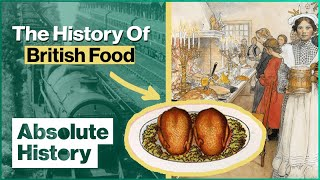 How Did Trains Transform What We Eat? | Full Steam Ahead EP3 | Absolute History