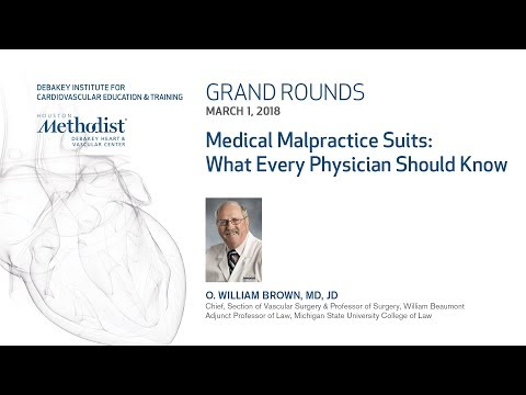 Medical Malpractice Suits: What Every Physician Should Know (O. WILLIAM BROWN, MD, JD) March 3, 2018