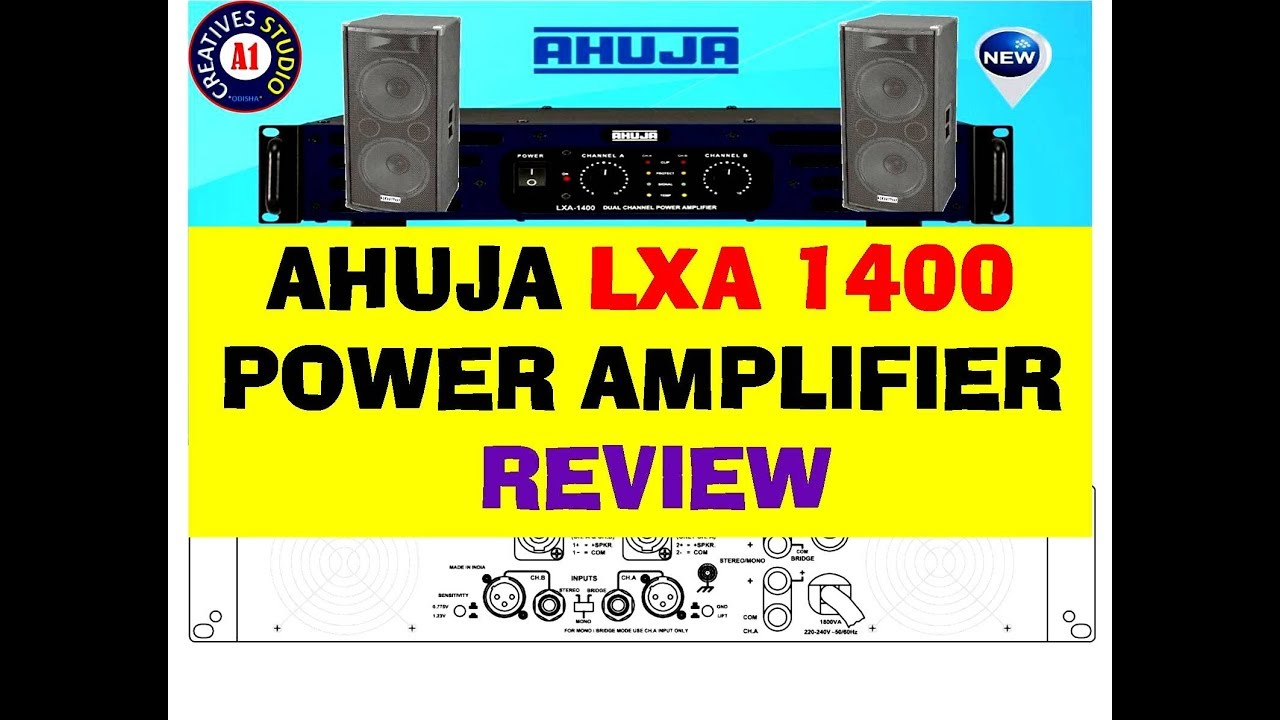 AHUJA LXA 1400 Power amplifier Review detail and price | HOW