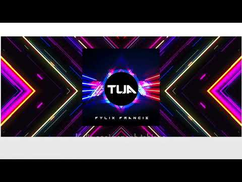 TUA - Fylix Francis (lyric Video)