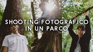 COME FARE BELLE FOTO IN UN PARCO - TUTORIAL FOTOGRAFIA [Walter Quiet]