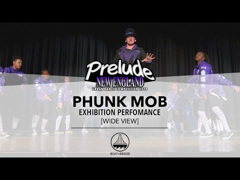 Phunk Mob [WIDE VIEW] || PRELUDE NEW ENGLAND 2019 JUNIOR DIVISION || #PRELUDENE2019