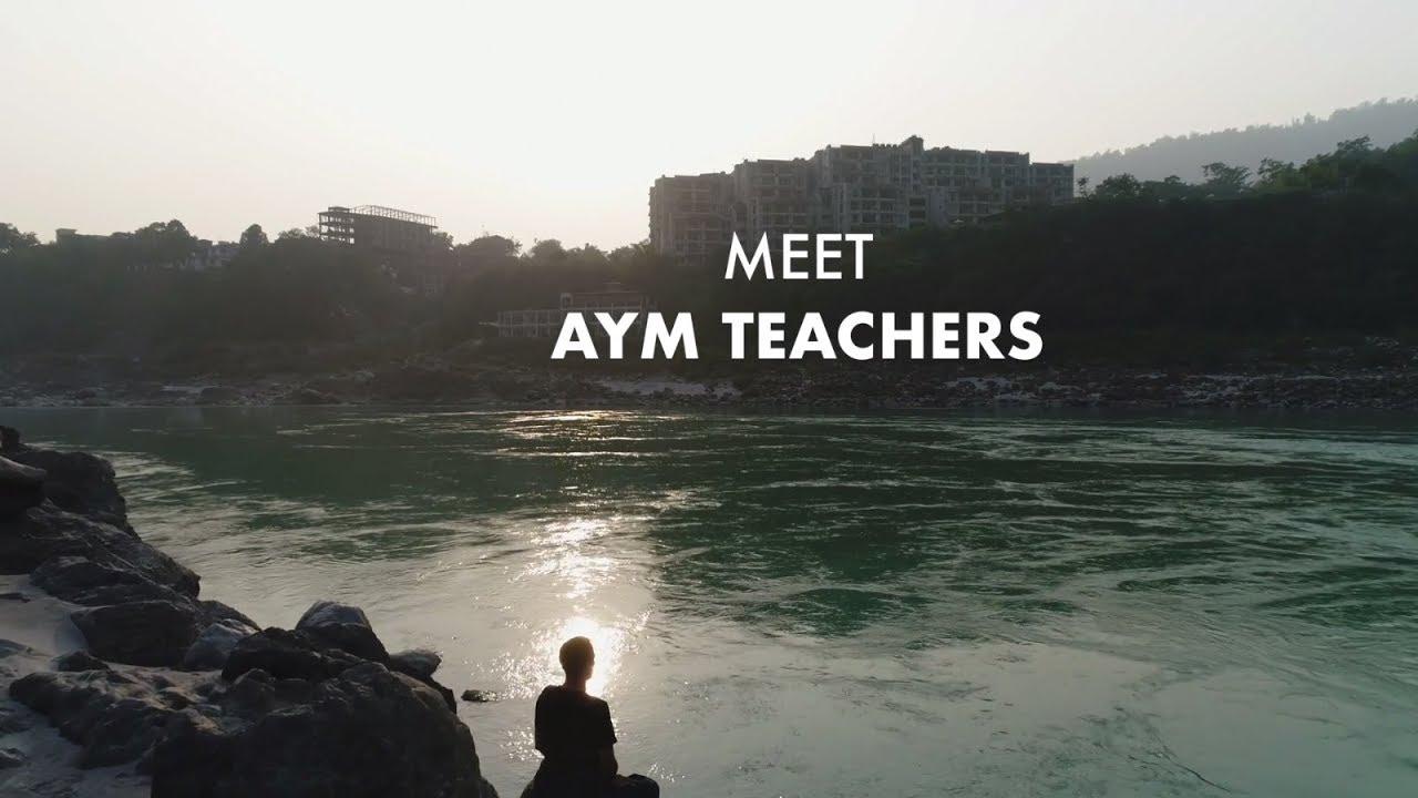 Meet Teachers Team of AYM Yoga School - Rishikesh - India