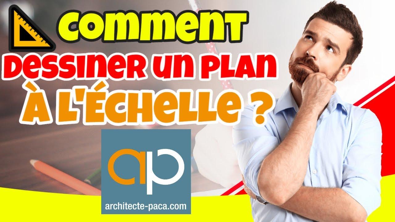 Comment Dessiner Un Plan De Maison A L Echelle Architecte Paca