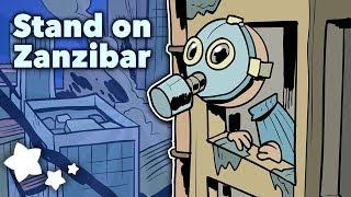 Stand on Zanzibar - Futurism at its Best - Extra Sci Fi