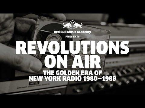 Revolutions On Air: The Golden Era of New York Radio 1980 - 1988 (Red Bull Music Academy Presents)
