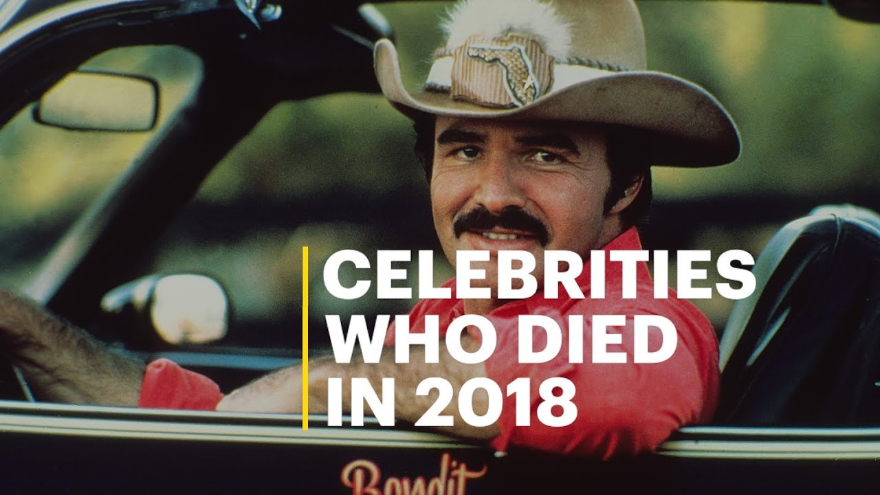 34ba7c45 Celebrities Who Died in 2018 - YouTube