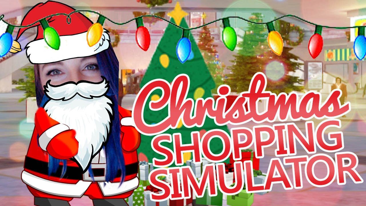 Christmas Shopping Simulator.Crazy Christmas Shopping Simulator 2