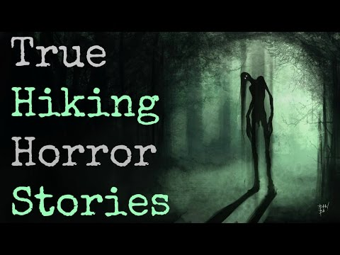 3 Scary TRUE Backpacking & Hiking Stories from the Woods