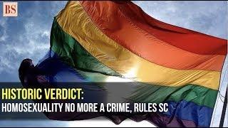 Historic verdict: Homosexuality no more a crime, rules SC