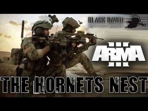 Arma 3 Gameplay | Black Raven Security Group | The Hornets Nest | Medic