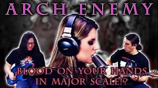 Repeat youtube video Arch Enemy - Blood On Your Hands (COVER IN MAJOR KEY)