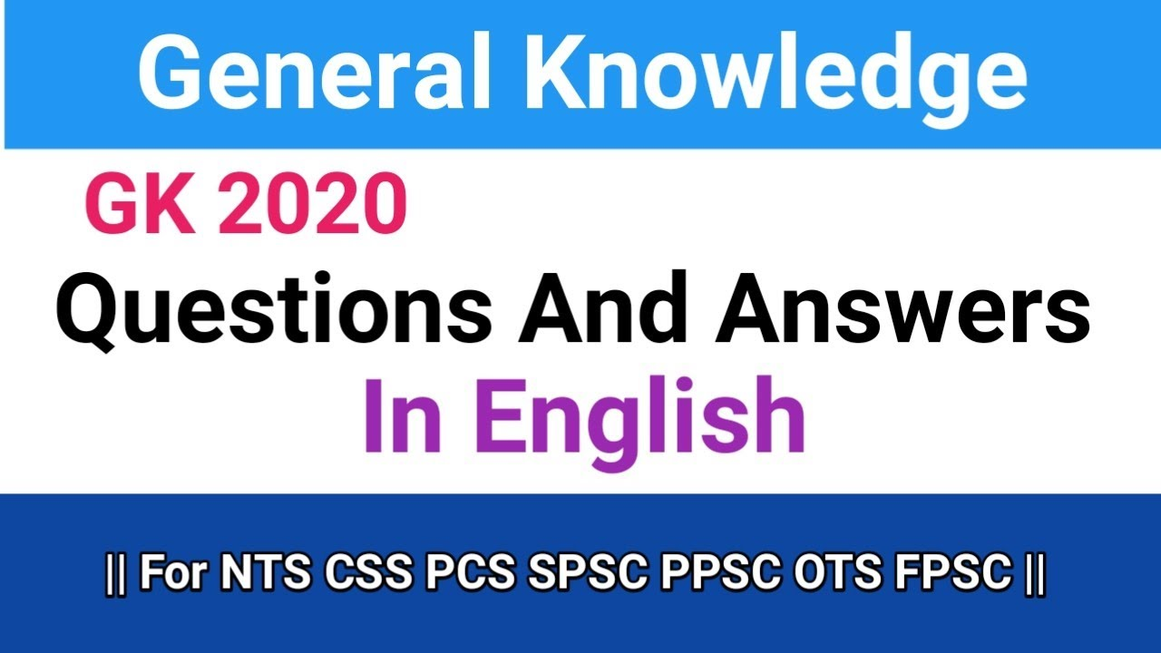 General Knowledge Questions And Answers In English For ...