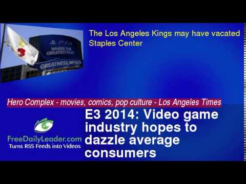 E3 2014: Video game industry hopes to dazzle average consumers