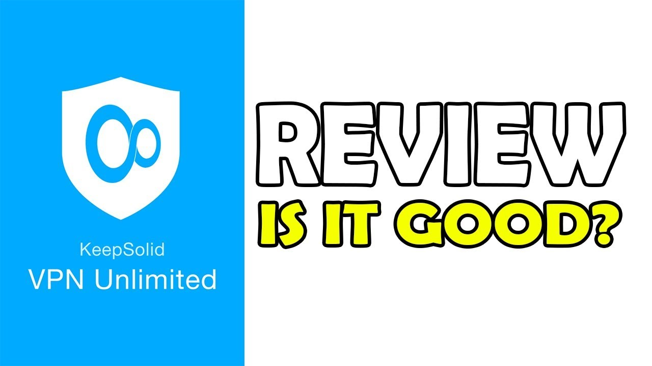 Vpn Unlimited Review Is It Good Youtube