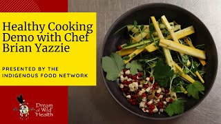 Healthy Cooking Demo with Chef Brian Yazzie