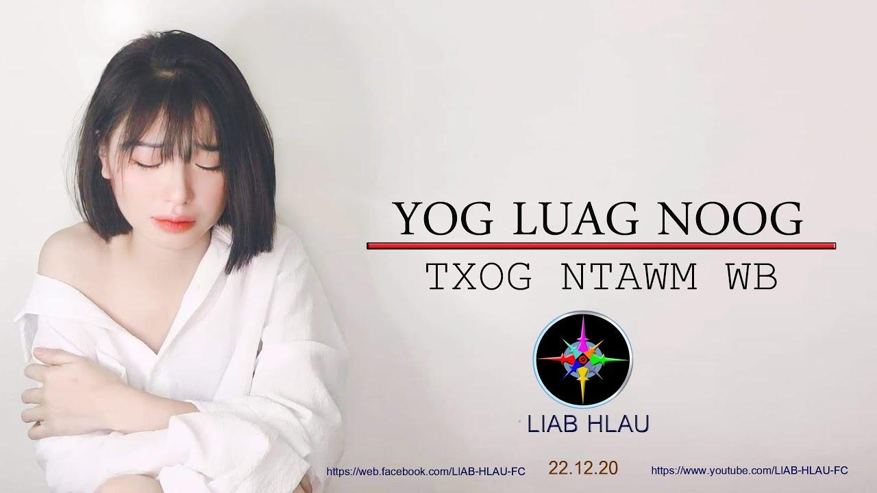 Download Yog Luag Noog Txog Ntawm Wb-LIAB HLAU-[OFFICIAL AUDIO]