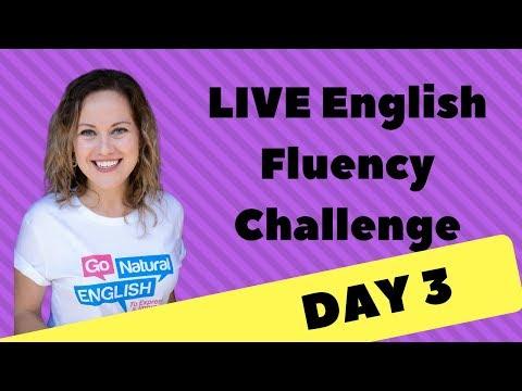 English Fluency Challenge Day 3