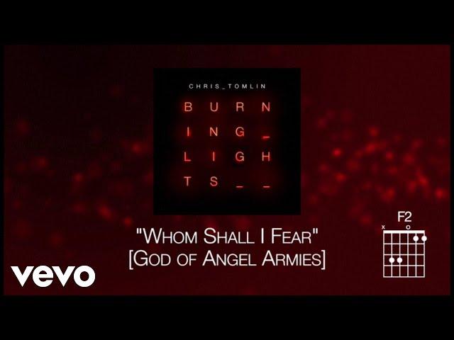 Chris Tomlin - Whom Shall I Fear [God Of Angel Armies] (Lyric Video)