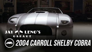 homepage tile video photo for Jay, Donald Osborne and 2004 Carroll Shelby Cobra Concept - Jay Leno's Garage