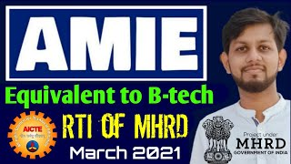 AMIE Valid Or Not Equivalent to B-tech | AICTE not supporting to amie Latest news | amie 2021 🔥