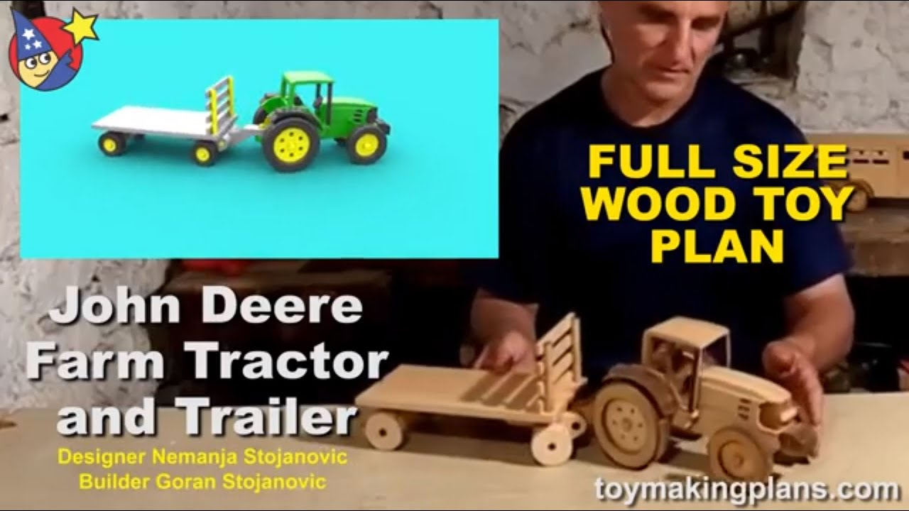 Wood Toy Plans - John Deere Tractor N Trailer - YouTube