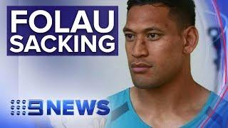 Rugby to sack Israel Folau over homophobic comments | Nine News Australia