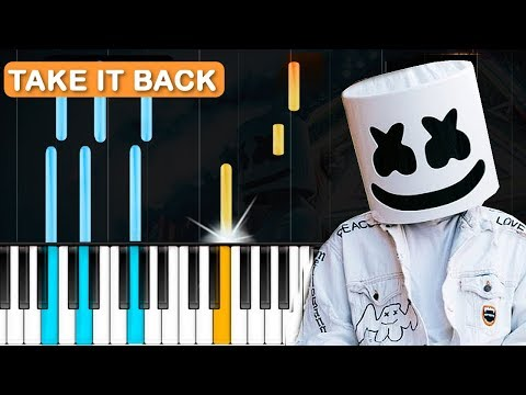 """Marshmello - """"Take It Back"""" Piano Tutorial - Chords - How To Play - Cover"""