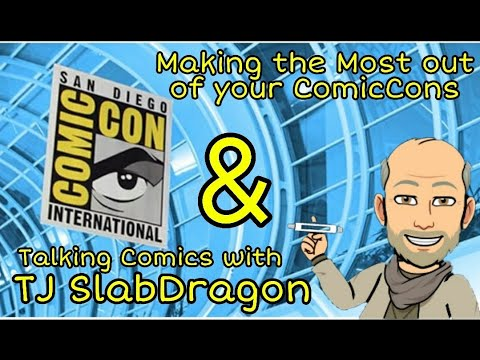 episode-055-|-getting-the-most-out-of-comiccons-and-interview-with-tj-the-slabdragon