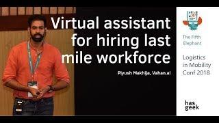 Virtual assistant for hiring last mile workforce
