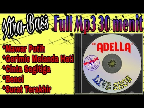Om Adella - Full Mp3 Xtra Bass