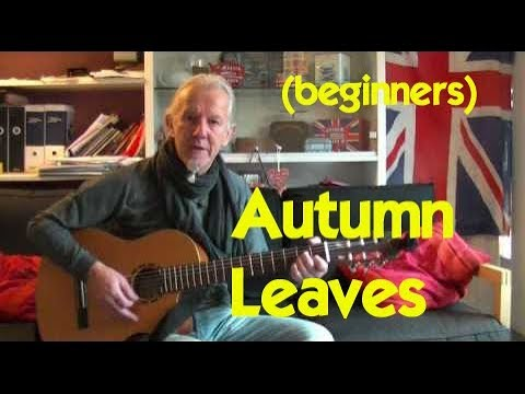 autumn leaves how to play and sing guitar lesson for beginners youtube. Black Bedroom Furniture Sets. Home Design Ideas
