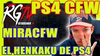 PS4 CFW - MiraCFW - HenKaku para PS4 - 5.01 - 5.05 - RetroGamer Live