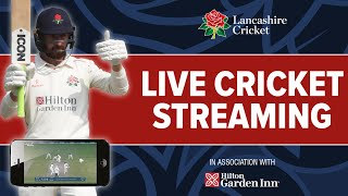 Lancashire v Sussex | Day 4