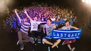 LASTGASP presents「the Last resort」Fes.【MV】