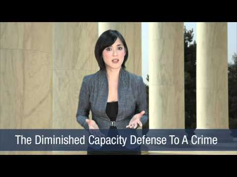 The Diminished Capacity Defense To A Crime