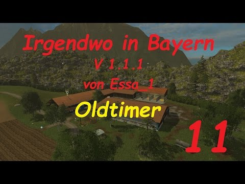 LS 15 Irgendwo in Bayern Map Oldtimer #11 [german/deutsch]